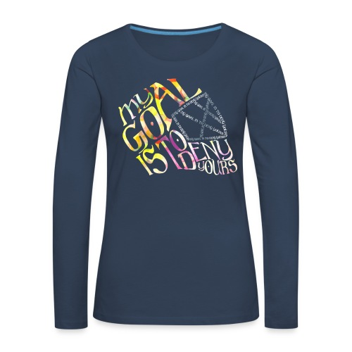 My Goal Hockey Goalie Women's Long Sleeve T-Shirt - Women's Premium Longsleeve Shirt