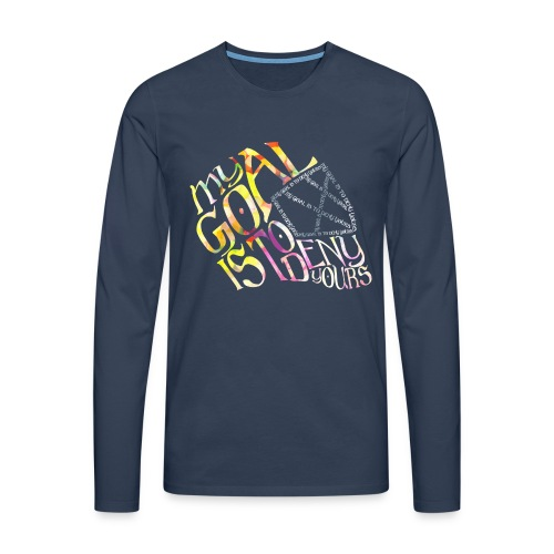My Goal Hockey Goalie Men's Long Sleeve T-Shirt - Men's Premium Longsleeve Shirt