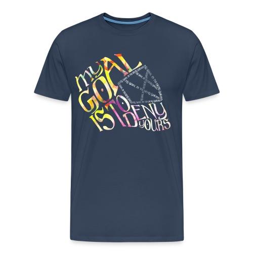 My Goal Hockey Goalie Men's Premium T-Shirt - Men's Premium T-Shirt