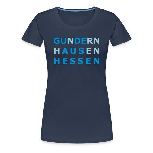 Gundernhausen - Gude aus Hessen - Frauen Premium T-Shirt