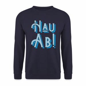 Hau Ab! Men's Sweatshirt - Men's Sweatshirt