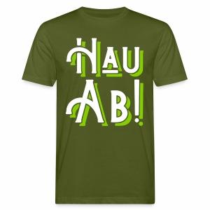 Hau Ab! Men's Organic T-Shirt - Men's Organic T-shirt