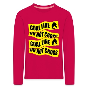 Goal Line Do Not Cross Children's Long Sleeve T-Shirt - Kids' Premium Longsleeve Shirt