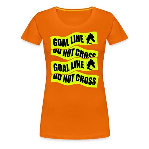 Goal Line Do Not Cross Women's Premium T-Shirt - Women's Premium T-Shirt