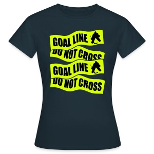 Goal Line Do Not Cross Women's T-Shirt - Women's T-Shirt