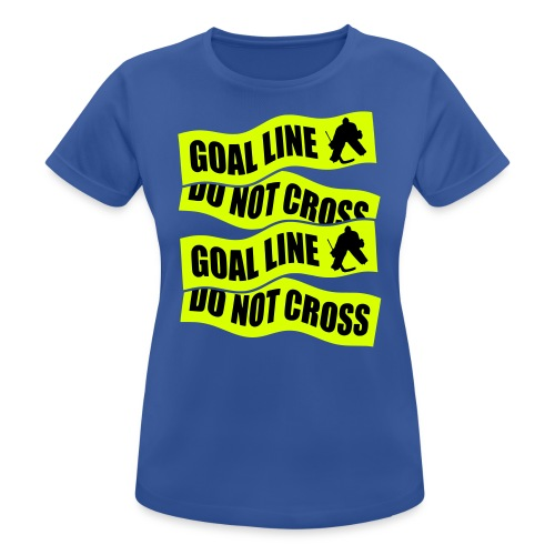 Goal Line Do Not Cross Women's Breathable T-Shirt - Women's Breathable T-Shirt