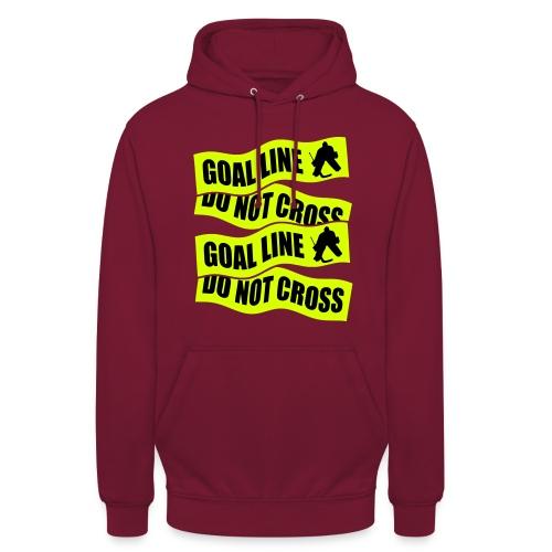 Goal Line Do Not Cross Unisex Hockey Hoodie - Unisex Hoodie