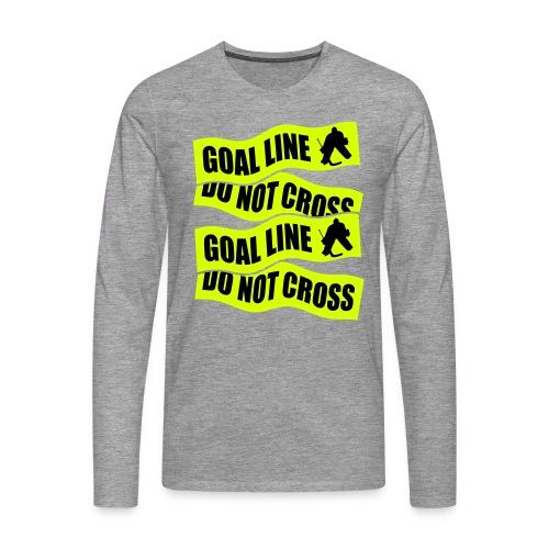 Goal Line Do Not Cross Men's Long Sleeve T-Shirt - Men's Premium Longsleeve Shirt