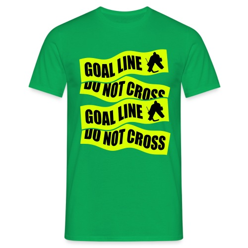 Goal Line Do Not Cross Men's Hockey T-Shirt - Men's T-Shirt