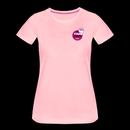 Frauen T-Shirt #PinkFirst // leicht tailliert - Frauen Premium T-Shirt