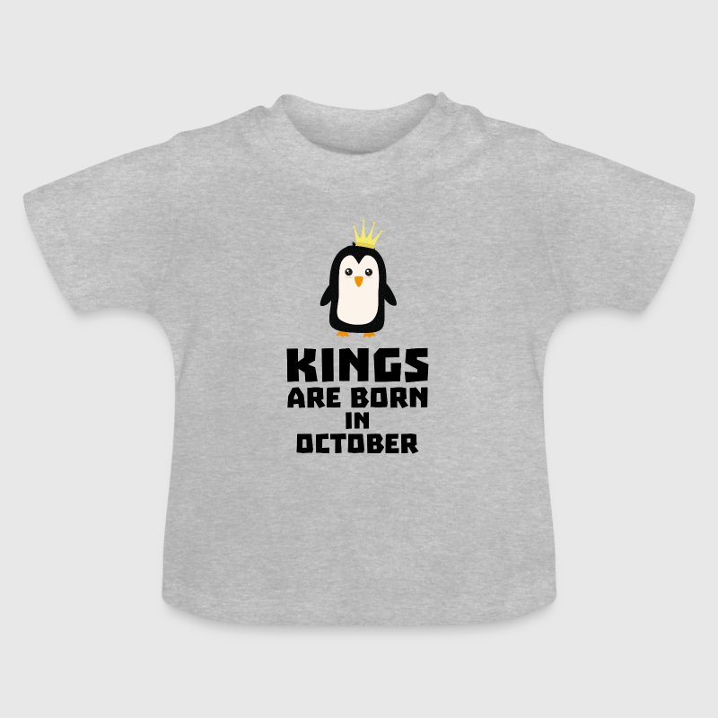 kings born in OCTOBER Sy5jt Baby Shirts  - Baby T-Shirt