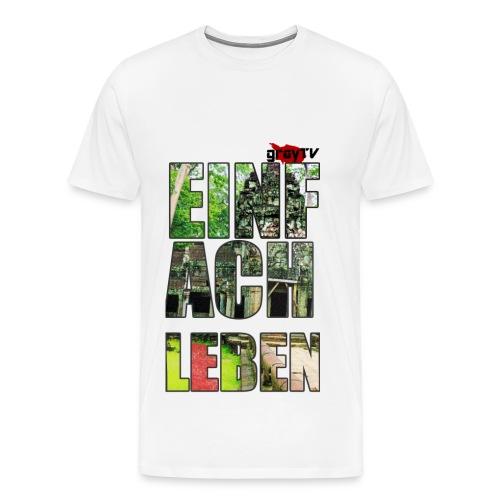 #EinfachLeben Premium Männer - Männer Premium T-Shirt