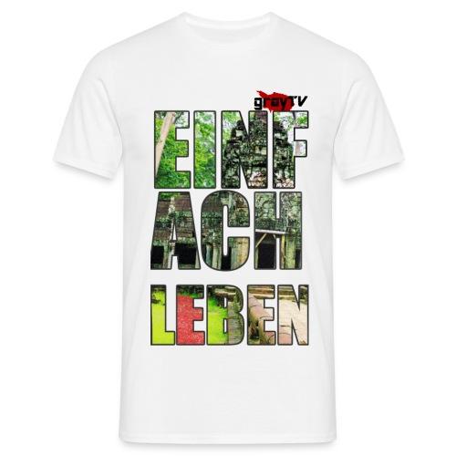 #EinfachLeben Standart Männer - Männer T-Shirt