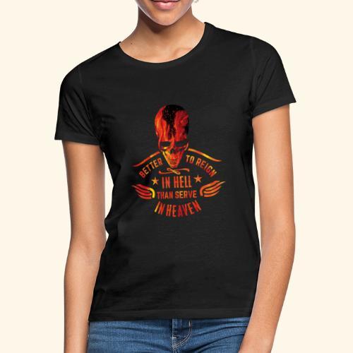 Reign in Hell T-Shirts - Frauen T-Shirt