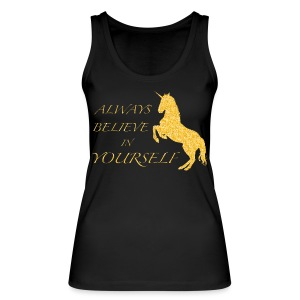 BELIEVE IN YOURSELF Top bio - Frauen Bio Tank Top von Stanley & Stella