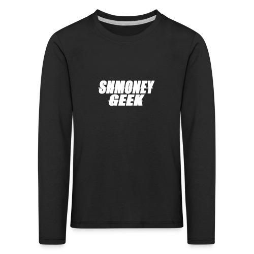 Shmoney Geek Sweatshirt - Kids' Premium Longsleeve Shirt