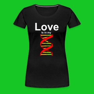 Love is in my DNA, dames t-shirt - Vrouwen Premium T-shirt