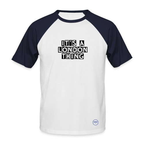 LONDON THING - Men's Baseball T-Shirt