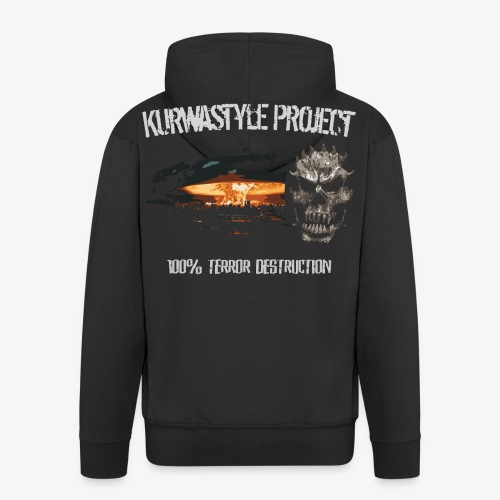 Kurwastyle Project - 100% Terror Destruction Zip Hoodie - Men's Premium Hooded Jacket