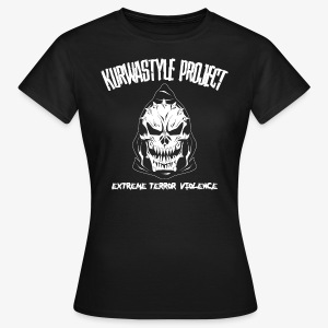 Kurwastyle Project - Extreme Terror Violence Women's T-Shirt - Women's T-Shirt
