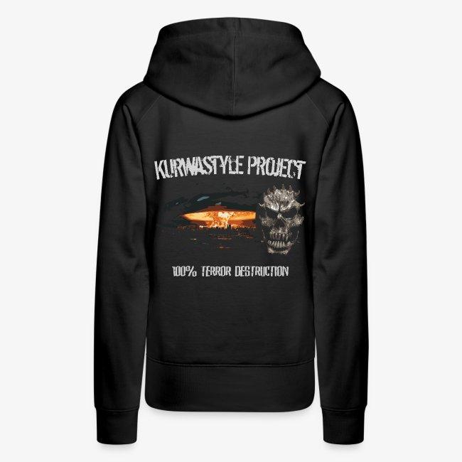 Kurwastyle Project - 100% Terror Destruction Women's Hoodie