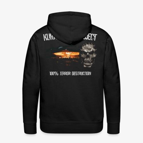 Kurwastyle Project - 100% Terror Destruction Hoodie - Men's Premium Hoodie
