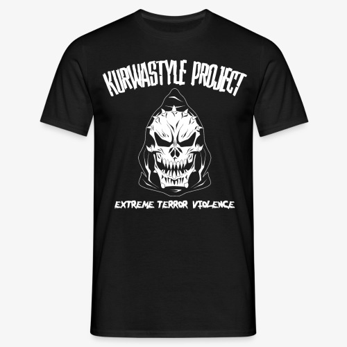 Kurwastyle Project - Extreme Terror Violence T-Shirt - Men's T-Shirt