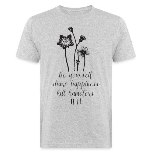 Kill hamsters mannen bio - Mannen Bio-T-shirt