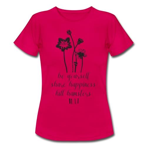 Kill hamsters vrouwen t-shirt - Vrouwen T-shirt