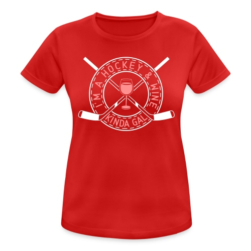 I'm A Hockey & Wine Kinda Gal Breathable T-Shirt - Women's Breathable T-Shirt