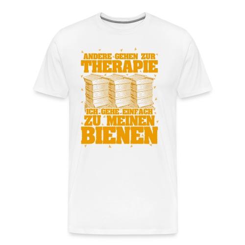 Andere gehen zur Therapie, ich gehe einfach zu meinen Bienen - Männer Premium T-Shirt