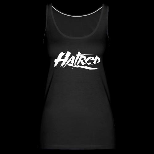 Hatred Tanktop  - Frauen Premium Tank Top