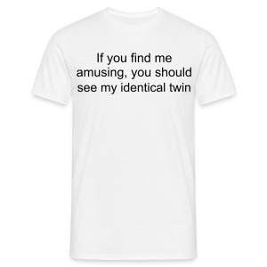Identical Twin  - Men's T-Shirt