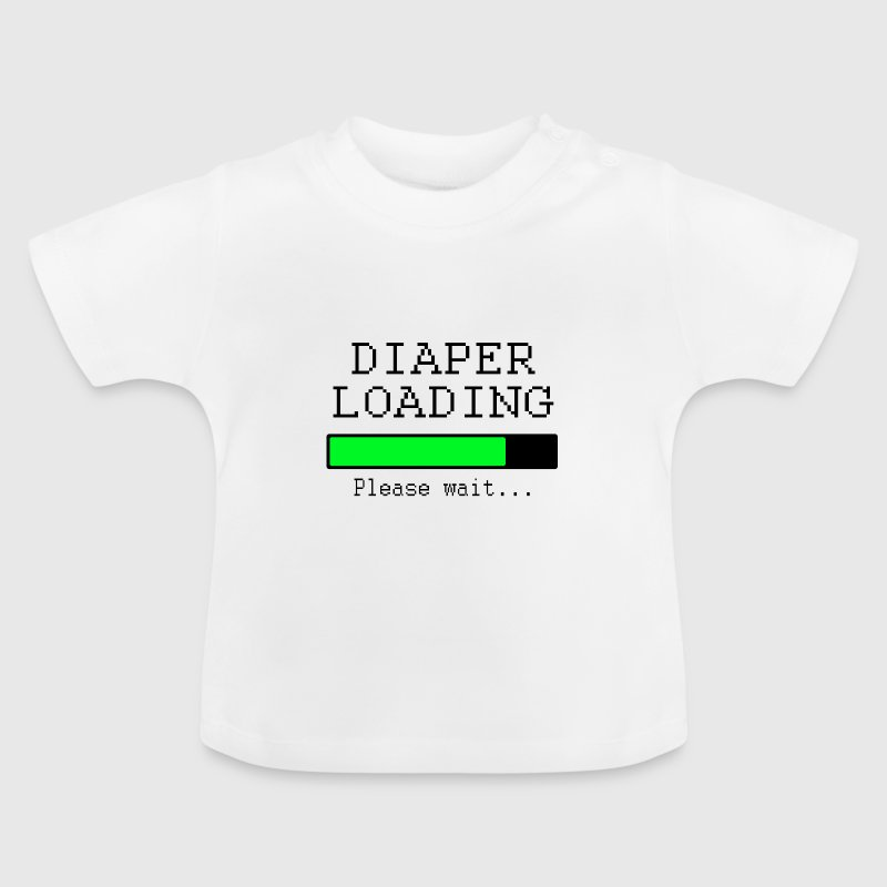 diaper loading Baby Shirts  - Baby T-Shirt