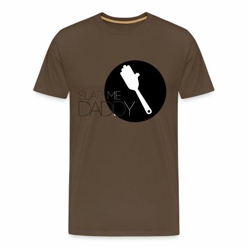 Slap me Daddy T-shirt  - Männer Premium T-Shirt