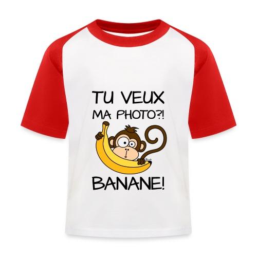 T-shirt Baseball Enfant Singe, Tu veux ma photo?! Banane! - T-shirt baseball Enfant