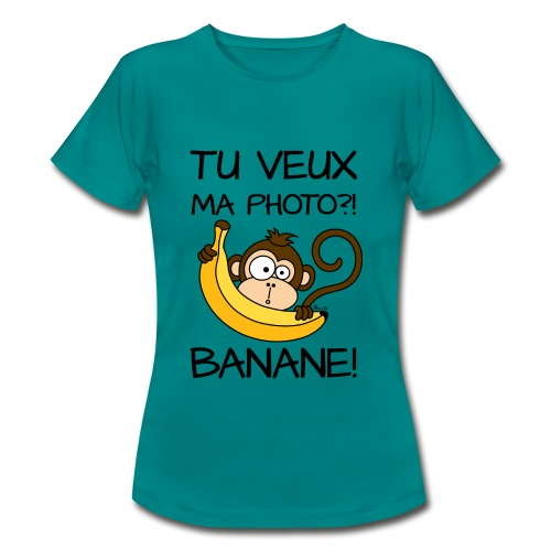 T-shirt BC Femme Singe, Tu veux ma photo?! Banane! - T-shirt Femme