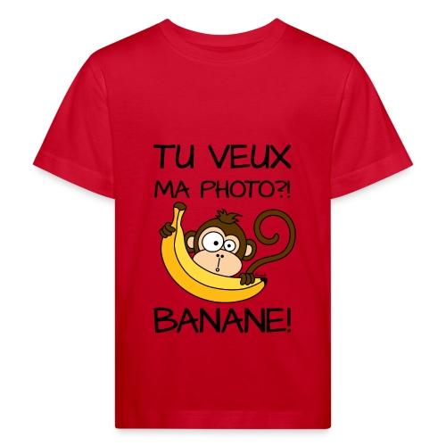 T-shirt Bio Enfant Singe, Tu veux ma photo?! Banane! - T-shirt bio Enfant
