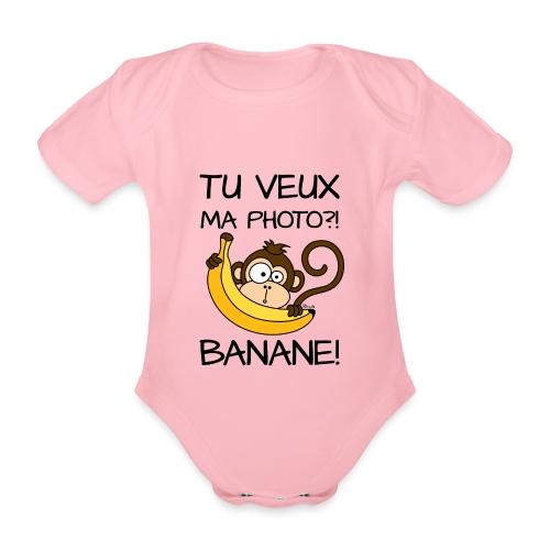 Body Enfant Singe, Tu veux ma photo?! Banane! - Body bébé bio manches courtes