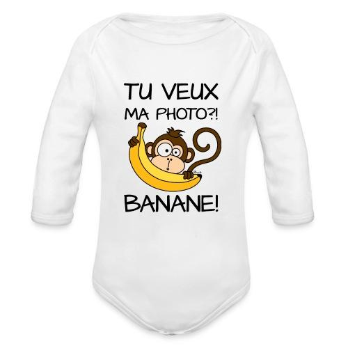 Body ml Enfant Singe, Tu veux ma photo?! Banane! - Body bébé bio manches longues