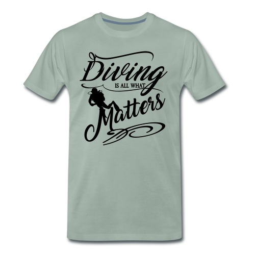 Diving is all what matters-2017 - Männer Premium T-Shirt