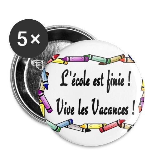 5 Badges l'école est finie 32 mm - Badge moyen 32 mm