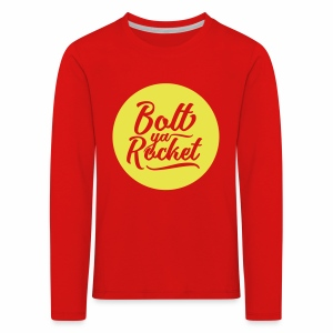 Bolt Ya Rocket Children's Long Sleeve T-Shirt - Kids' Premium Longsleeve Shirt