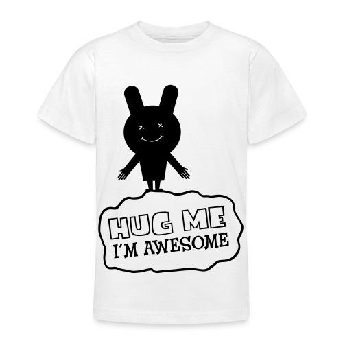 Hug Me - Teenager T-shirt