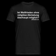 T-Shirts ~ Männer T-Shirt ~ Weltfrieden Shirt