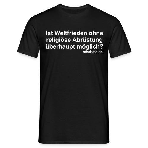 Weltfrieden Shirt - Männer T-Shirt