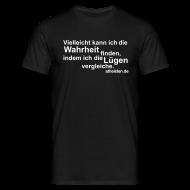 T-Shirts ~ Männer T-Shirt ~ Wahrheit