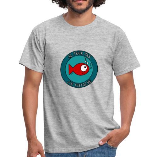 T-shirt BC Homme Poisson, Je peux pas, J'ai Pistoche (Piscine) - T-shirt Homme