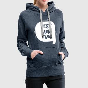 Best Mom Ever Pullover & Hoodies - Frauen Premium Hoodie