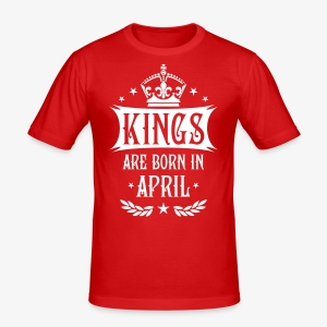 Kings born April King Birthday Geburtstag T-Shirt - Männer Slim Fit T-Shirt